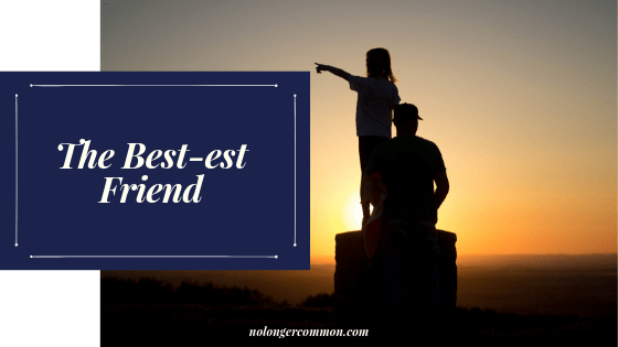 The Best-est Friend